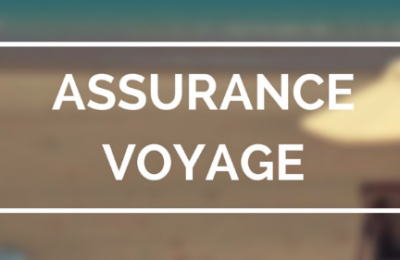 Quels sont les pièges à éviter dans les offres de l'assurance voyage ?